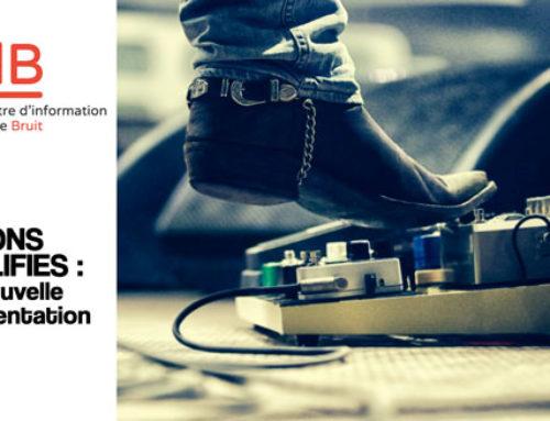 5 Décembre, Sons amplifiés : la nouvelle réglementation entre en scène !
